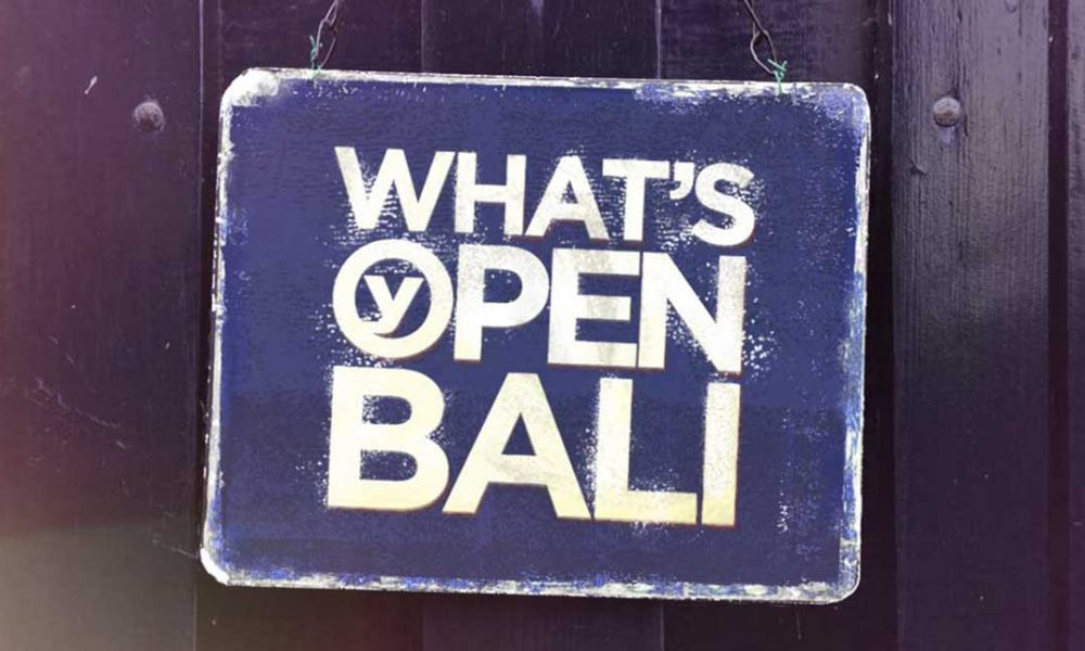 Whats open bali